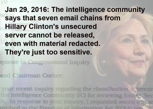 2016_01 29a Hillary emails too sensitive