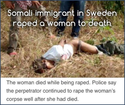 Swede raped to death by Somali immigrant