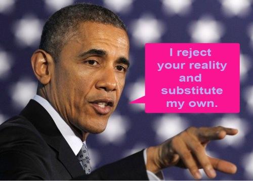 Obama reject reality