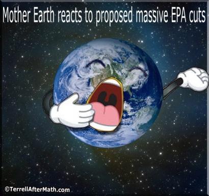 2017_04 07 Cutbacks at EPA by Terrell