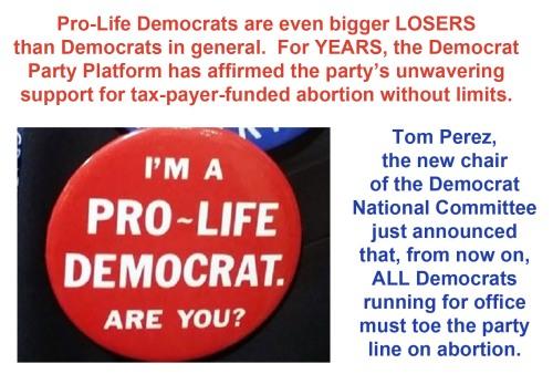 2017_04 26 Pro Life Democrat Losers