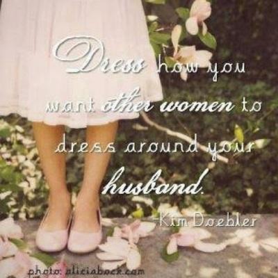 Dress modestly