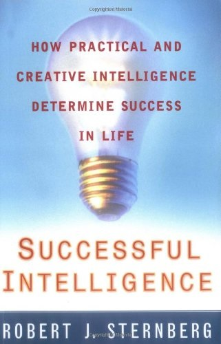 BOOK Successful Intelligence by Robert Sternberg