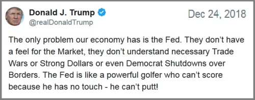 2018_12 24 Trump tweet FED