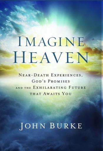 Imagine Heaven by John Burke