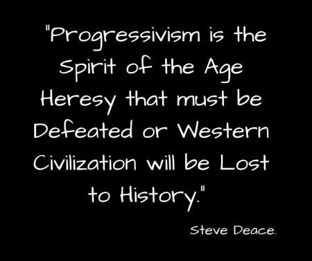 Progressivism spirit of age heresy