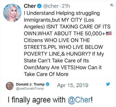 2019_04 15 Trump agrees with Cher