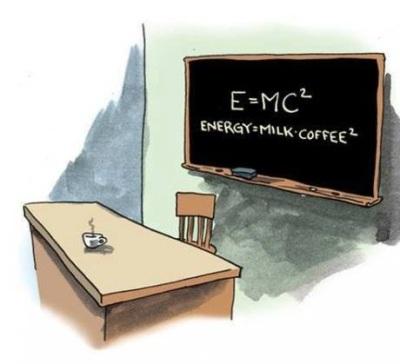 SCIENCE Energy = Milk + Coffee