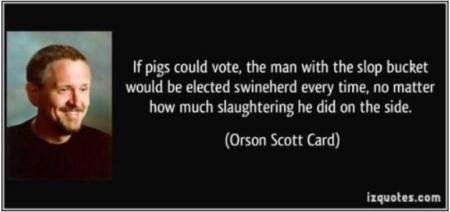 ECONOMICS If pigs could vote