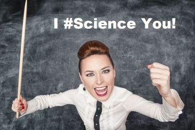 I science you
