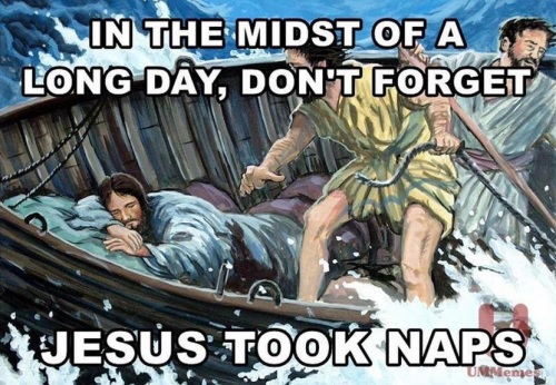 2020_02 17 Jesus took naps