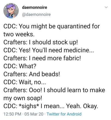 2020_03 08 crafter quarantine