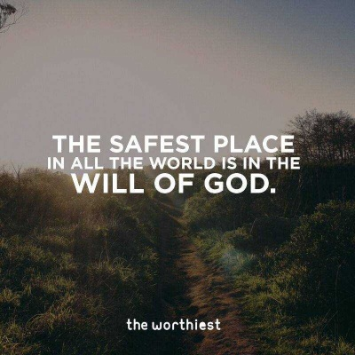2020_05 15 safety in will of god