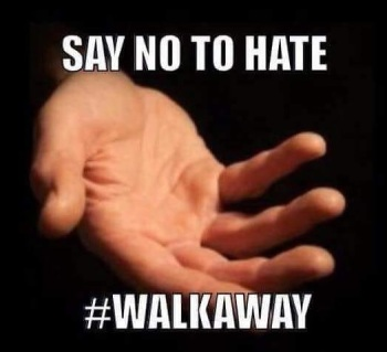 2020_08 06 Walk Away say no to hate